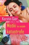 Moški in ostale katastrofe: Kerstin Geir (trda, 2010)