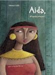 Helena Kraljič: Aida, etiopska princesa