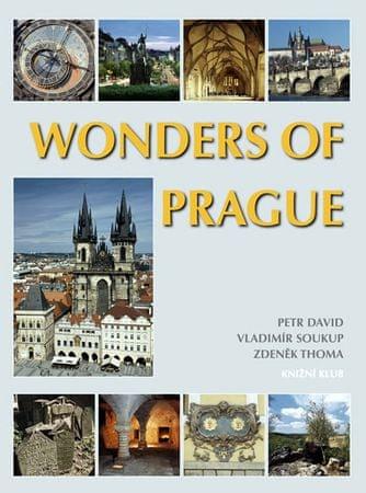 Soukup Vladimír, David Petr, Thoma Zdeně: Wonders of Prague