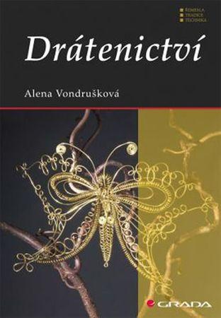 Vondrušková Alena: Drátenictví - 2. vydání