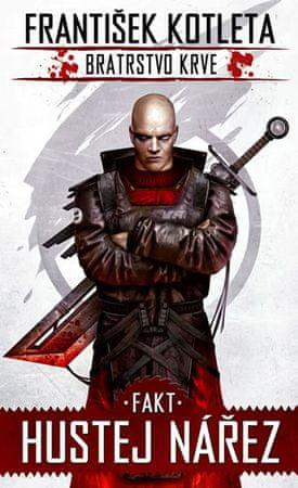 Kotleta František: Fakt hustej nářez - Bratrstvo krve 2