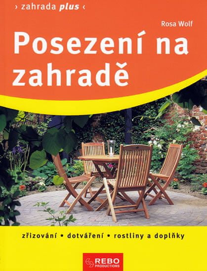 Mall.cz: Wolfová Rosa Posezení na zahradě - Zahrada plus - 2. vydání