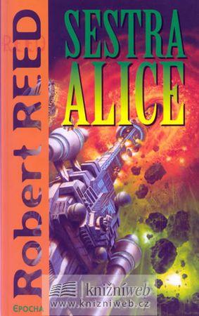 Reed Robert: Sestra Alice