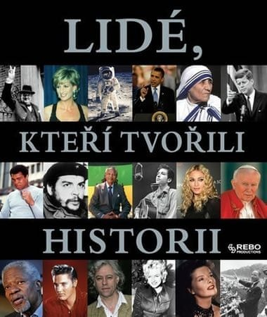 Lidé, kteří tvořili historii