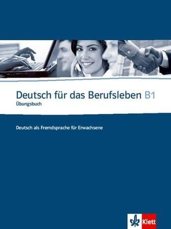 Guenat G., Hartmann P.: Deutsch fur das Berufsleben B1 Ubungsbuch