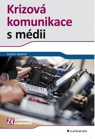 Bednář Vojtěch: Krizová komunikace s médii