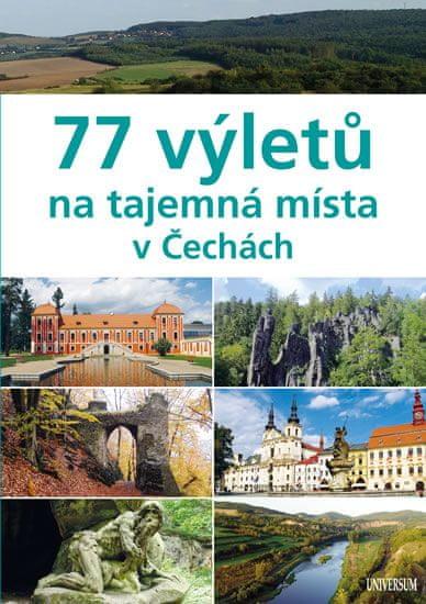 Paulík Ivo, Pucholt Jiří: 77 výletů na tajemná místa v Čechách