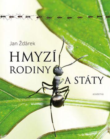 Žďárek Jan: Hmyzí rodiny a státy