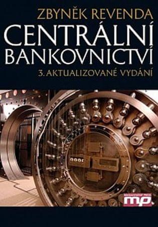 Revenda Zbyněk: Centrální bankovnictví - 3.vydání