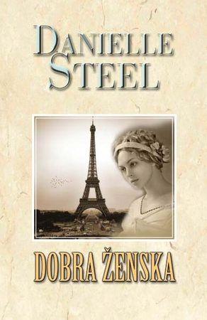 Danielle Steel: Dobra ženska
