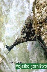 Miha Kuhar: Vojaško gorništvo