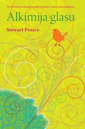 Stewart Pearce, Alkimija glasu
