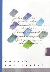 Gorazd Kocijančič: Kaj je ... knjiga?, mehka