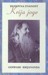 Gosvami Kriyananida, Duhovna znanost Krija joge, trda