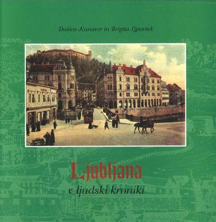 Dušica Kunaver: Ljubljana v ljudski kroniki, mehka