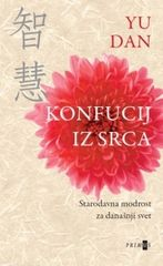 Yu Dan: Konfucij iz srca, trda