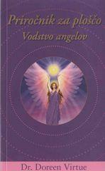 Doreen Virtue: Plošča Vodstvo angelov, trda
