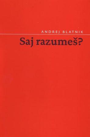 Andrej Blatnik: Saj razumeš?, mehka