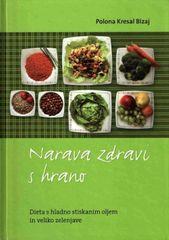 Narava zdravi s hrano (dieta s hladno stiskanim oljem in veliko zelenjave), trda