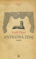 Evald Flisar: Antigona zdaj, trda