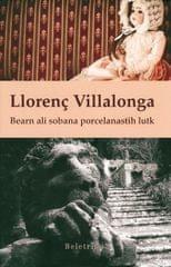 Llorenç Villalonga: Bearn ali sobana porcelanastih lutk