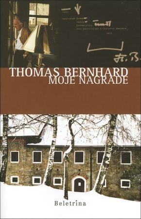 Thomas Bernhard: Moje nagrade