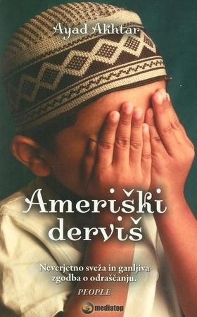 Ayad Akhtar: Ameriški derviš