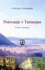 Cvetko Zagorski|: Potovanje v Tumanjan, trda