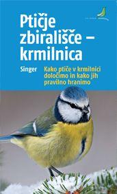 Detlef Singer, Ptičje zbirališče - krmilnica (ponatis), Kako ptiče v krmilnici določimo
