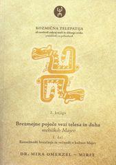 Mira Omerzel-Mirit: Kozmična telepatija 2, 1. knjiga