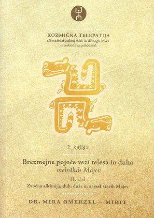 Mira Omerzel-Mirit: Kozmična telepatija 2, 2. knjiga