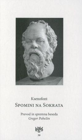 Ksenofont - Xenophon Atheniensis: Spomini na Sokrata