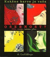 dr. Carol Ritberger, Kakšne barve je vaša osebnost?, Rdeča, oranžna, rumena, zelena...