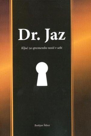 Boštjan Šifrer: Dr. Jaz