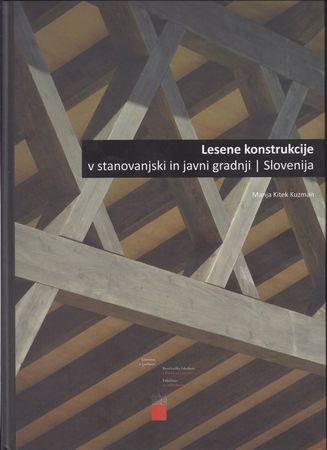 Manja Kitek Kuzman: Lesene konstrukcije v stanovanjski in javni gradnji