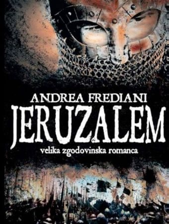 Andrea Frediani: Jeruzalem, trda