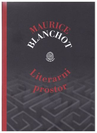 Maurice Blanchot: Literarni prostor