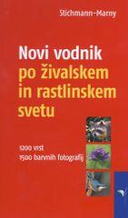 U.S.Marny, E.Kretzschmar, W.Stichmann: Novi vodnik po živalskem in rastlinskem svetu