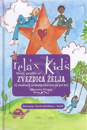 Marneta Viegas: Zvezdica želja: 52 meditacij za otroke 5+