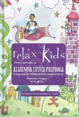 Marneta Viegas: Aladinova leteča preproga in druge pravljične meditacije za otroke