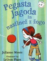 Pegasta jagoda in nasilnež z žogo, Julianne Moore (trda, 2010)