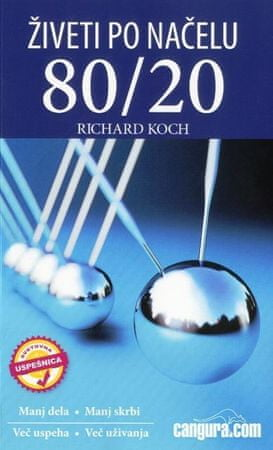 Richard Koch: Živeti po načelu 80/20