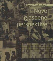 Roger Sutherland, Nove glasbene perspektive, Evropska in ameriška avantgarda v glasbi