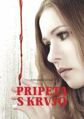 Pripeta s krvjo, Aleksandra Kocmut (trda, 2013)