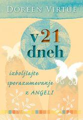 Doreen Virtue: V 21 dneh izboljšajte sporazumevanje z angeli