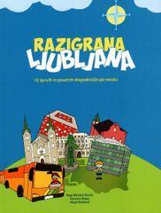 Razigrana Ljubljana, Neja Morato Štucin (mehka, 2013)