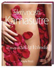 Skrivnosti Kamasutre in drugi užitki z Vzhoda, Kayla Ricci (trda, 2013)