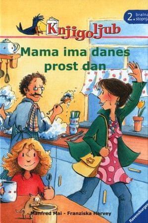 Mai Manfred: Mama ima danes prost dan