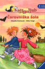 Claudia Ondracek: Čarovniška šola