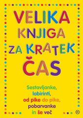 Velika knjiga za kratek čas, več avtorjev (2013)